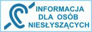 Informacja dla osób niesłyszących